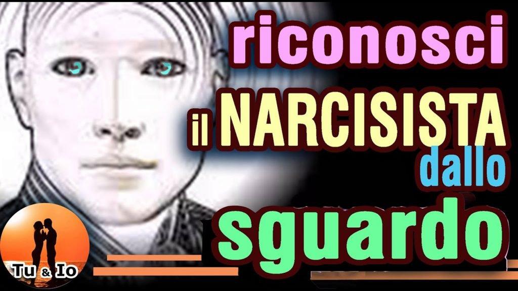 riconoscere un narcisista sguardo